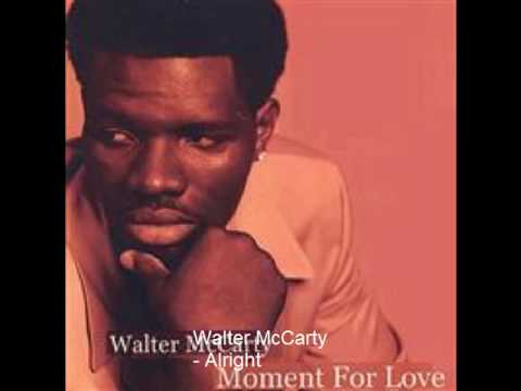 Walter McCarty - Alright