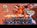DCUO Christmas Event 2018 (Base items Styles Feats)