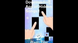 How download the App of Hidden songs in Piano Tiles 2