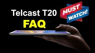 Teclast T20 4G Tablet - Important FAQ (Not a Review)