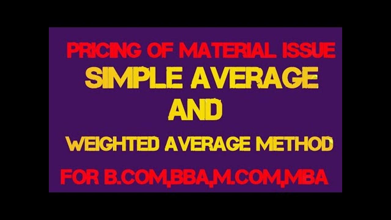 Material simple average method