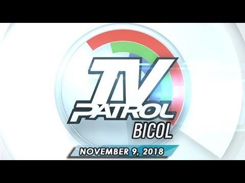 TV Patrol Bicol - November 9, 2018
