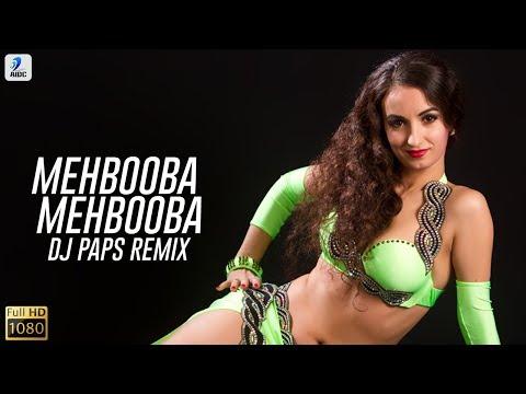 Mehbooba Mehbooba (Remix) | Sholay | DJ Paps | Desi Mixology Vol.6