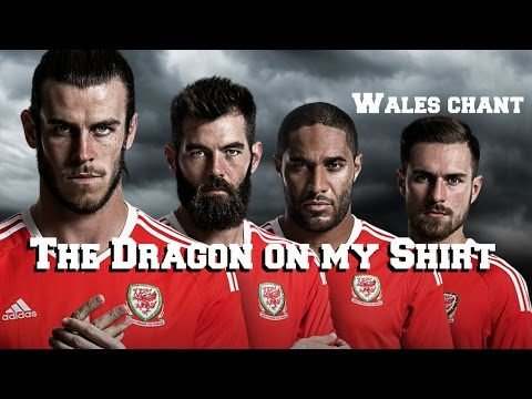 Wales football chant -  The  Dragon On My Shirt - inspired by Gareth Bale interview - World Cup 2018