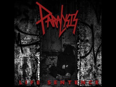 Paralysis - Life Sentence (Full Album, 2017)