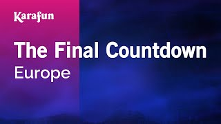 The Final Countdown - Europe | Karaoke Version | KaraFun