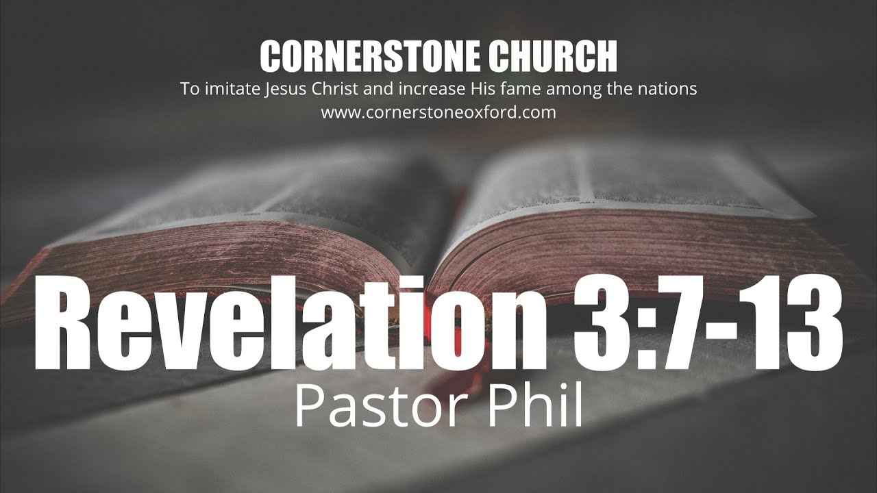 Revelation 3:7-13 - Pastor Phil