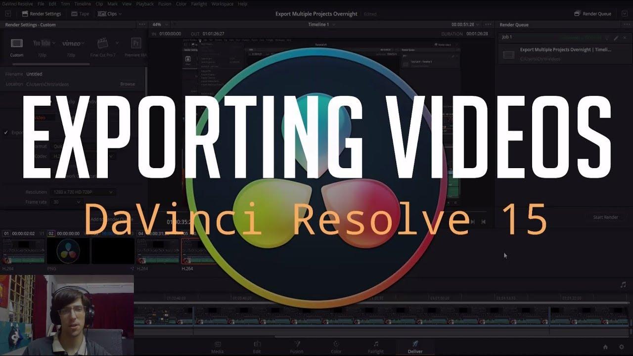 Guide to Exporting Videos | DaVinci Resolve 15 Tutorial