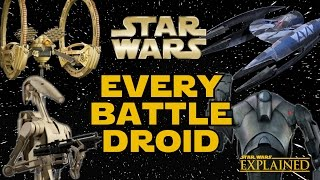 Every Battle Droid in the Separatist Droid Army (Canon) - Star Wars Explained