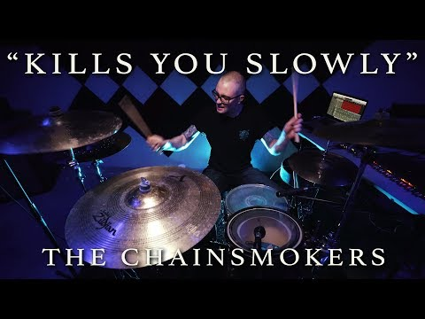 The Chainsmokers - Kills You Slowly   Jeremy Shields DRUM COVER