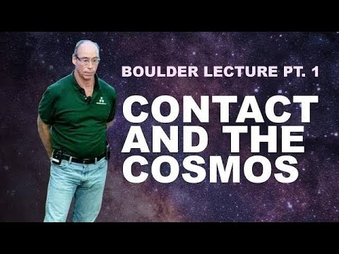 Dr. Steven Greer's Lecture in Boulder Pt. 1 ►Contact and the