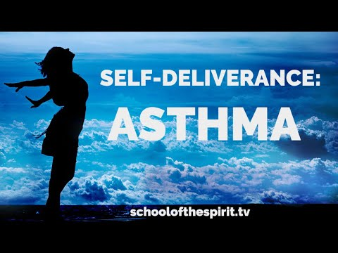 Deliverance from the Spirit of Asthma | Self-Deliverance Prayers