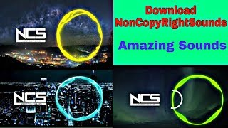 How To Download NCS NonCopyRightSounds Music From YouTube...