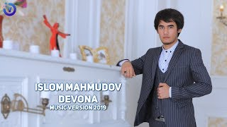 Islom Mahmudov - Devona | Ислом Махмудов - Девона (music version)