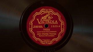 Trees • John Charles Thomas (Victrola Credenza)