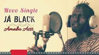 Ja Black   Amabu Assi