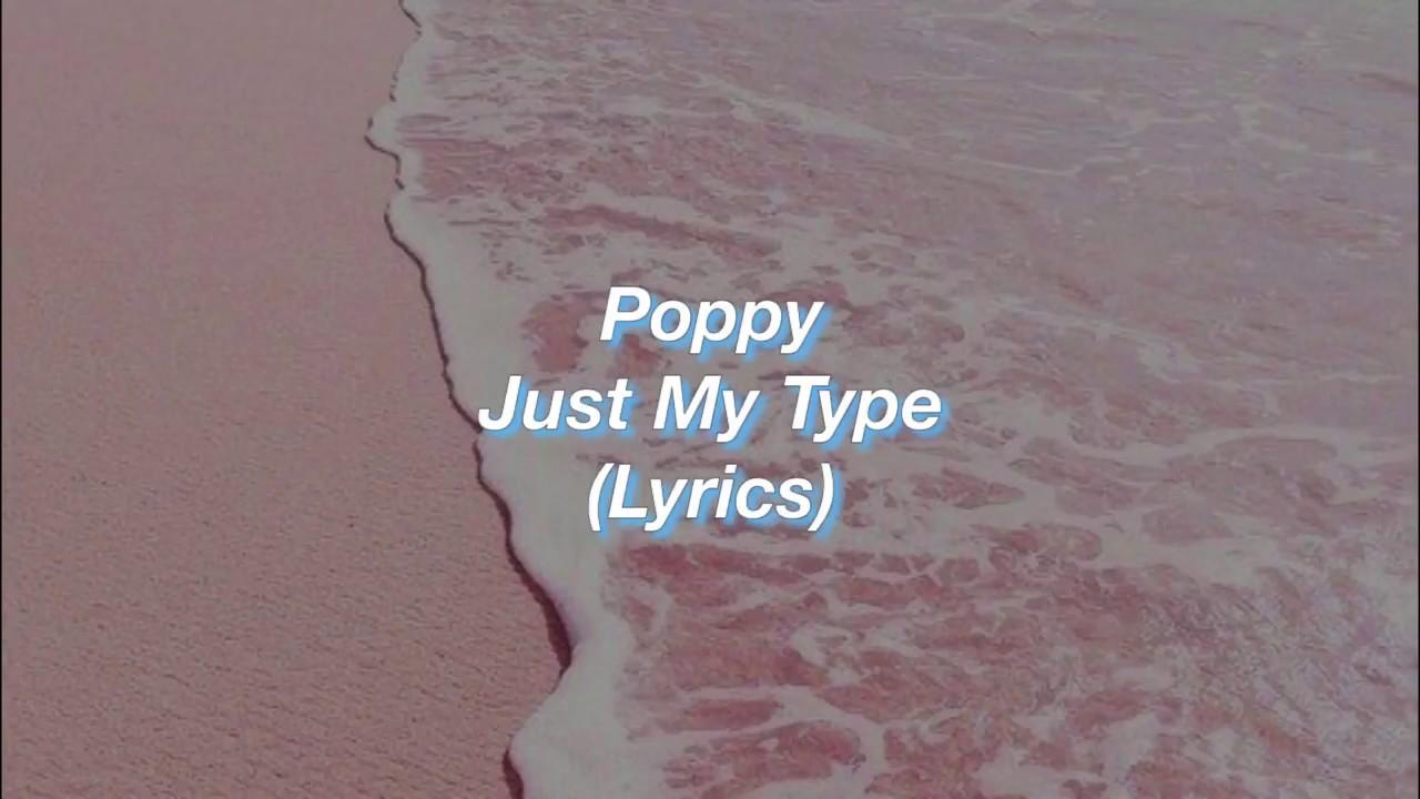 Just My Type Poppy Roblox Id Roblox Music Codes