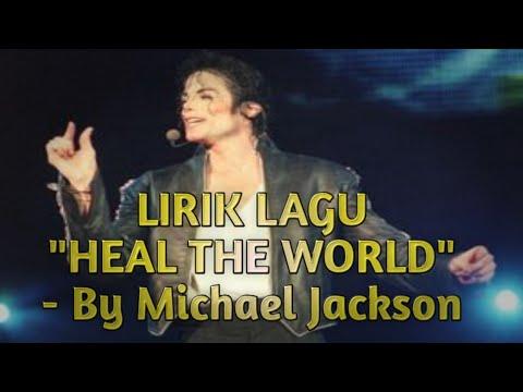 michael-jackson---heal-the-world-(lirik-lagu-dan-terjemahannya)