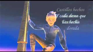 Rise of the Guardians - Still Dream - lyrics spanish
