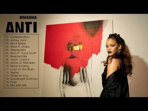 ANTI -  RIHANNA [Full Album Live]