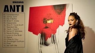anti   rihanna full album live