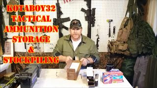 Ammo Storage Ideas & Stockpiling Minimums!!
