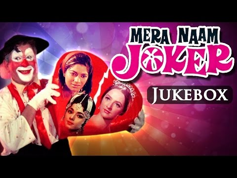All Songs Of Mera Naam Joker {HD} - Raj Kapoor - Simi Garewal - Rishi Kapoor - Old Hindi Songs