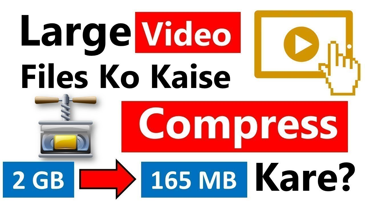 How to Compress Large Video Files into small size Without Losing  Quality/Free Video Compressor
