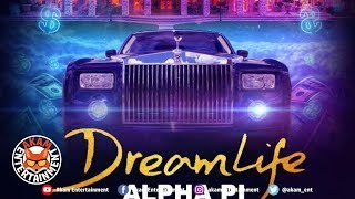 Alpha Pi - Dream Life - January 2019