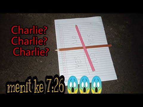 UJI NYALI [PART 2] - CHARLIE, CHARLIE, CHARLIE ARE YOU HERE???