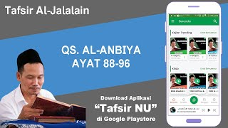 Download Kajian Tafsir Al-Jalalain # Al-Anbiya Ayat 88-96 # Gus Baha