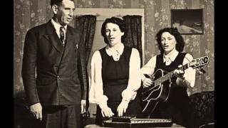 The Carter Family - Will You Miss Me When I
