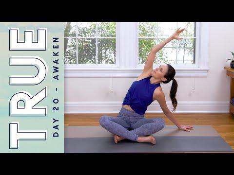 TRUE - Day 20 - AWAKEN     Yoga With Adriene