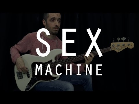 SEX MACHINE - James Brown - Bass Cover /// Bruno Tauzin