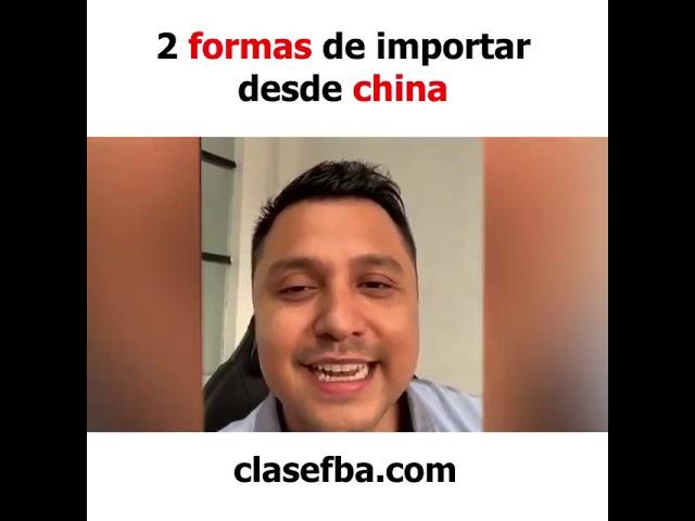 2 formas de importar desde china