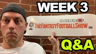 Week 3 Fantasy Football Questions & Answers with Smitty