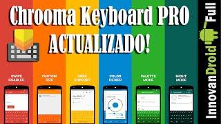 chrooma keyboard pro 1 9 6 2   teclado inteligente cambia de color en cada app