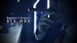 Bogdan z Grójca - Bik Mak