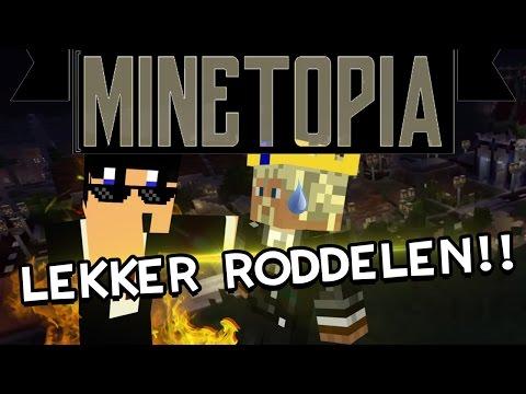 MINETOPIA #58 - LEKKER RODDELEN!! - Minecraft Reallife Server