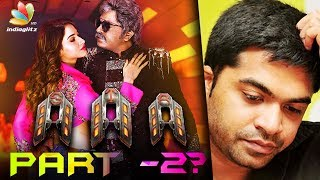 Is Simbu making AAA – Part 2? | Latest Tamil Cinema News | Anbanavan Asaradhavan Adangadhavan