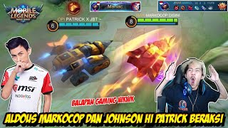 COMBO ALDOUS MARKOCOP + JOHNSON HI PATRICK LOCK MUSUH SAMPAI AFK - Mobile legends