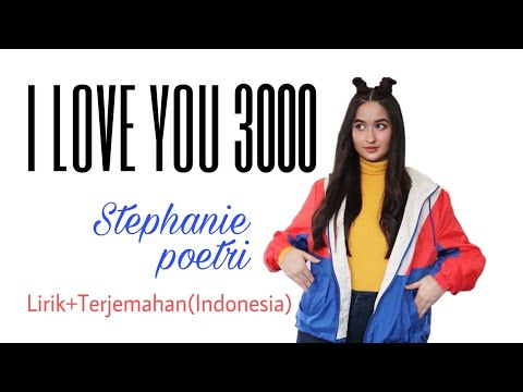 stephanie-poetri---i-love-you-3000-(lirik-+-terjemahan)