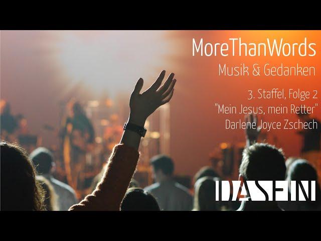MoreThanWords | S03E02 | Mein Jesus, mein Retter