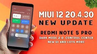 Redmi Note 5 Pro New MIUI 12 20.4.30 Update | Dark Mode 2.0, Control Center