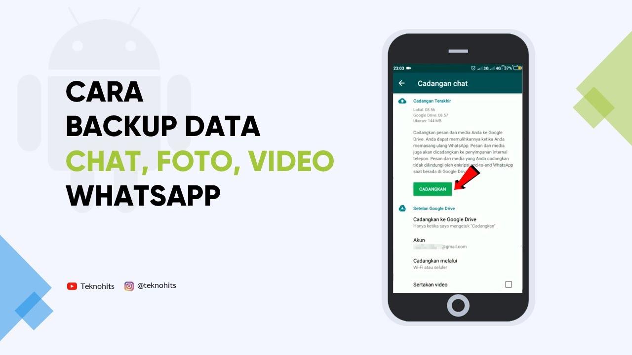 Cara Backup Chat Foto Dan Video Whatsapp Sangat Mudah Youtube