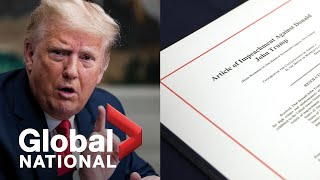 Global National: Jan. 13, 2021 | Trump becomes first US president to be impeached twice