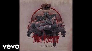 Tribe Society - Kings (Audio)