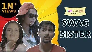 Swag Sister | Raksha Bandhan Special | FT. Aashqeen,  Ahsaas Channa & Barkha | RVCJ