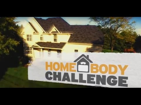 Watch and Enter to Win the HomeBody Challenge