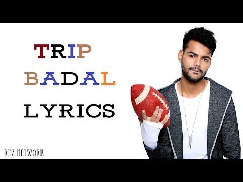 TRIP Lyrics - BADAL | BeingU Music | Latest Song 2018